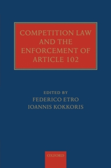 Competition Law and the Enforcement of Article 102, Hardback Book