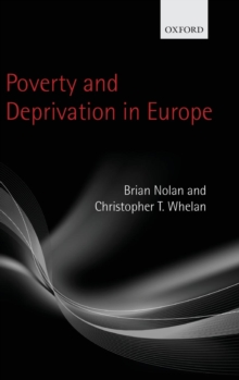 Poverty and Deprivation in Europe, Hardback Book