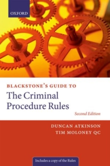 Blackstone's Guide to the Criminal Procedure Rules, Paperback / softback Book