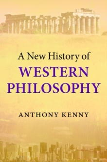 A New History of Western Philosophy, Hardback Book