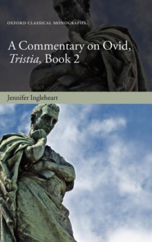A Commentary on Ovid, Tristia, Book 2, Hardback Book