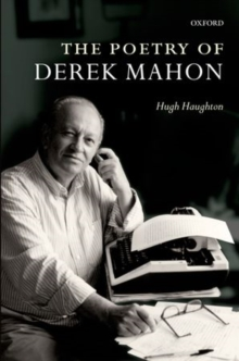 The Poetry of Derek Mahon, Paperback / softback Book