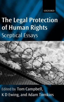 The Legal Protection of Human Rights : Sceptical Essays, Hardback Book