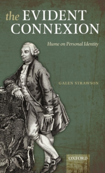 The Evident Connexion : Hume on Personal Identity, Hardback Book