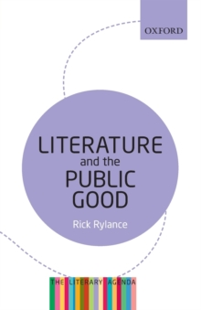 Literature and the Public Good : The Literary Agenda, Paperback / softback Book