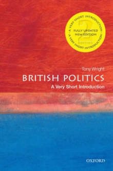 British Politics: A Very Short Introduction, Paperback Book