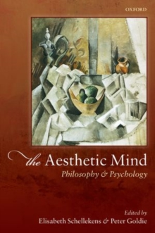 The Aesthetic Mind : Philosophy and Psychology, Hardback Book