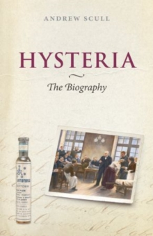 Hysteria : The disturbing history, Paperback Book