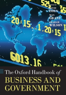 The Oxford Handbook of Business and Government, Paperback / softback Book