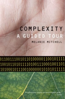 Complexity : A Guided Tour, Paperback Book