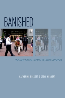Banished : The New Social Control In Urban America