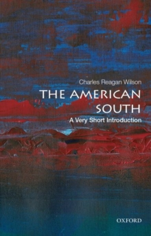 The American South : A Very Short Introduction