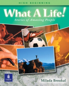 What a Life! Stories of Amazing People 2 (High Beginning), Paperback / softback Book