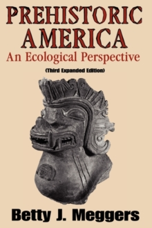 Prehistoric America : An Ecological Perspective, Paperback / softback Book