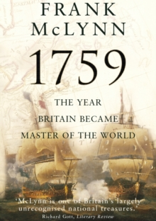 1759The Year Britain Became Master of the World, Hardback Book
