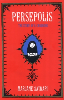 Persepolis : The Story of an Iranian Childhood, Hardback Book
