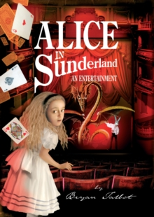 Alice in Sunderland : An Entertainment, Hardback Book