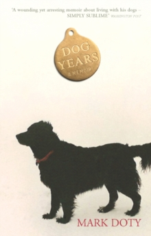 Dog Years, Paperback / softback Book