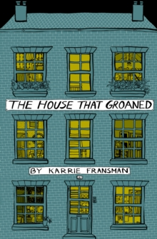 The House That Groaned, Paperback Book