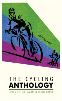 The Cycling Anthology: Volume Five, Paperback Book