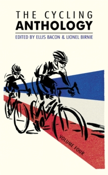 The Cycling Anthology: Volume Four, Paperback Book