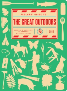 Pedlars' Guide to the Great Outdoors, Hardback Book
