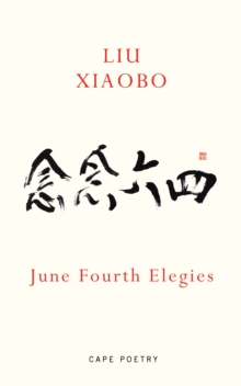 June Fourth Elegies, Paperback Book