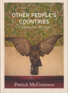 Other People's Countries : A Journey into Memory, Hardback Book