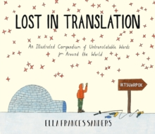 Lost in Translation : An Illustrated Compendium of Untranslatable Words, Hardback Book