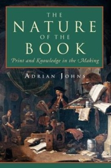 The Nature of the Book : Print and Knowledge in the Making, Hardback Book