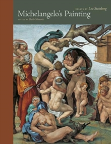 Michelangelo's Painting : Selected Essays