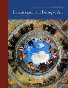 Renaissance and Baroque Art : Selected Essays, Hardback Book
