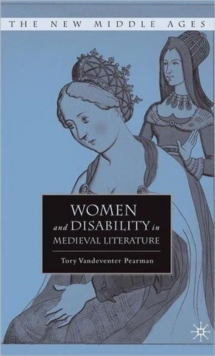 Women and Disability in Medieval Literature, Hardback Book
