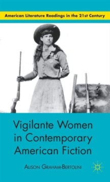 Vigilante Women in Contemporary American Fiction, Hardback Book