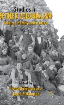 Studies in Settler Colonialism : Politics, Identity and Culture, Hardback Book