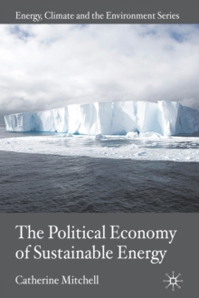 The Political Economy of Sustainable Energy, Paperback / softback Book