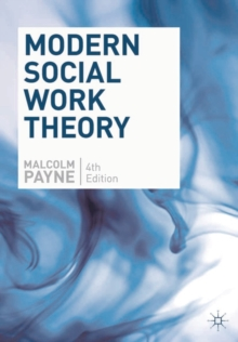 Modern Social Work Theory, Paperback Book