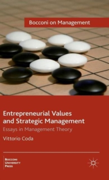 Entrepreneurial Values and Strategic Management : Essays in Management Theory, Hardback Book