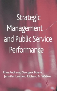 Strategic Management and Public Service Performance, Hardback Book