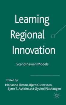 Learning Regional Innovation : Scandinavian Models, Hardback Book