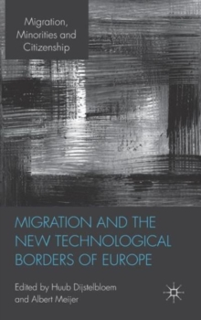 Migration and the New Technological Borders of Europe, Hardback Book