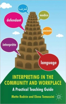 Interpreting in the Community and Workplace : A Practical Teaching Guide, Paperback / softback Book
