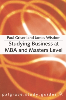 Studying Business at MBA and Masters Level, Paperback / softback Book