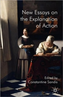 New Essays on the Explanation of Action, Hardback Book