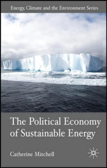 The Political Economy of Sustainable Energy, Hardback Book