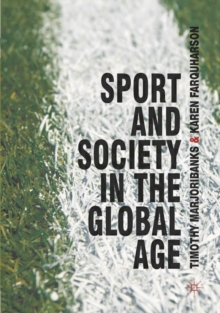 Sport and Society in the Global Age, Paperback / softback Book
