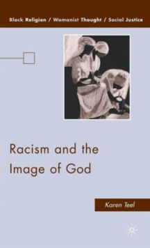Racism and the Image of God, Hardback Book