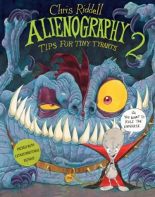 Alienography 2 : Tips for Tiny Tyrants, Hardback Book