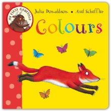 My First Gruffalo: Colours, Board book Book