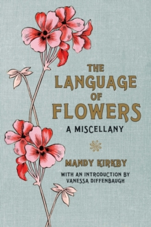 The Language of Flowers Gift Book, Hardback Book